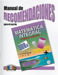 AM-L004 Matem√°tica Integral - 1er Grado (Manual de recomendac