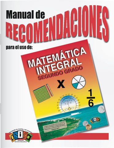 AM-L011G Matemática Integral - 2do Grado (Manual de recomendaciones)