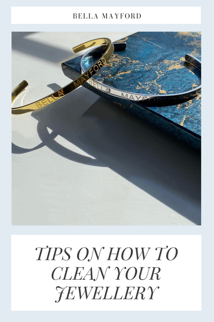 HOW TO CLEAN JEWELLERY - Bella Mayford Tips