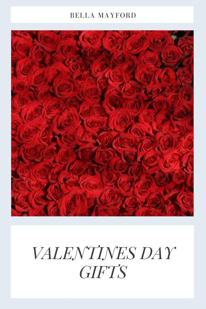 Perfect Bella Mayford Gifts for Valentine Day