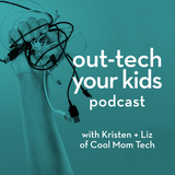 out-tech your kids podcast, Cool Mom Picks