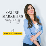 Online Marketing Made Easy podcast, Amy Porterfield, best podcasts for female entrepreneurs