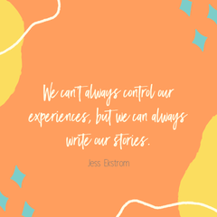 Quote from Jess Ekstrom's Chasing the Bright Side
