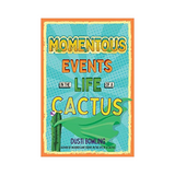 Momentous Events in the Life of a Cactus, Books for Tween and Teen Boyson SALT effect Best Gifts for Tween and Teen Boys - best gifts for 11-year-old boys