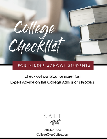 Stress-free college checklist for middle school students. By SALT effect and College Over Coffee