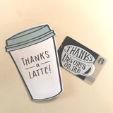 Thanks a latte and Starbucks gift card - thank you card idea from SALT effect