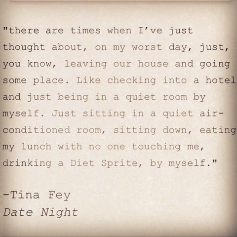 Tina Fey Date Night Quote