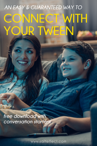 An easy and guaranteed way to connect with your tween - SALT effect - watching tv with your tween