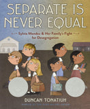 Separate is Never Equal, books for tweens