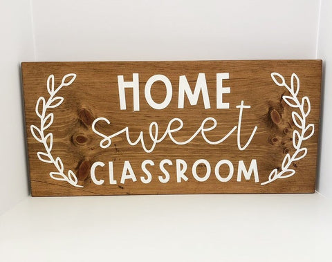 Home Sweet Classroom sign - SALT effect - Teacher Mom Mother's Day Gift Guide 2020
