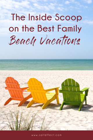 The inside scoop on the best family beach vacations