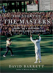 cover of David Barrett's book, The Story of The Masters; spectators in the background with a golfer and caddy celebrating on the green