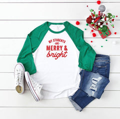 My Students are Merry and Bright | Raglan Graphic Tee