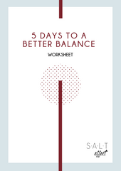 5 Days to a Better Balance - SALT effect