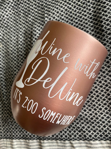 Wine with DeWine stemless wine glass - glass for Ohio 2pm press conference - SALT effect