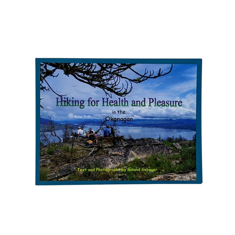 Hiking for Health and Pleasure in the Okanagan
