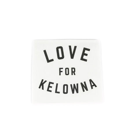 'Love for Kelowna' Die Cut Sticker