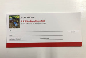 Gift Certificate - G & R Bee farm Homestead