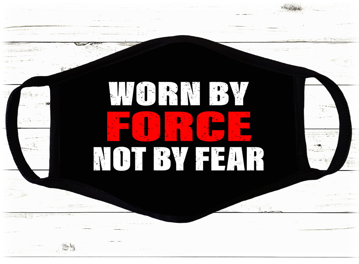 Worn By Force Face Cover - I Love My Freedom