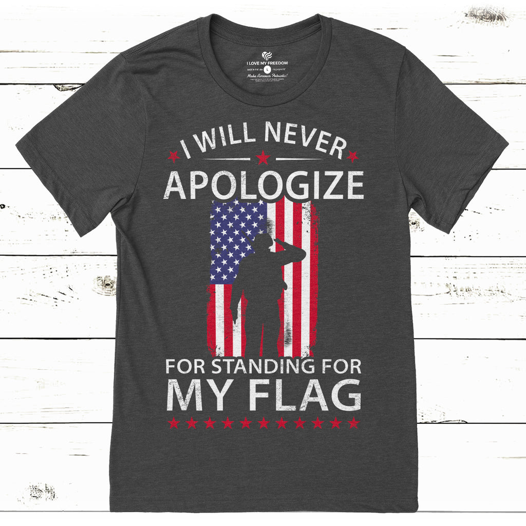 Standing For My Flag T-Shirt - I Love My Freedom