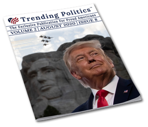 Volume 2 Issue 8 - August 2020 Trending Politics Newsletter