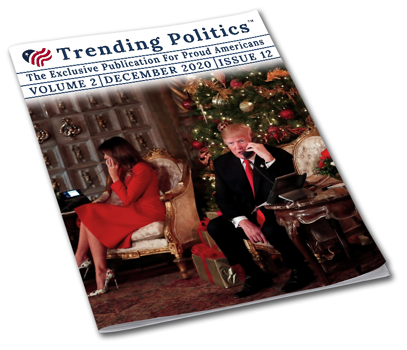 Volume 2 Issue 12 - December 2020 Trending Politics Newsletter