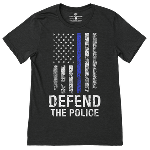 Defend The Police T-Shirt - I Love My Freedom