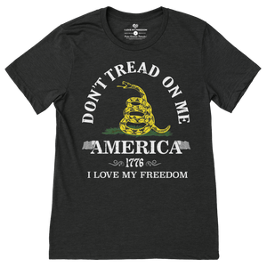 Don't Tread On Me T-Shirt - I Love My Freedom