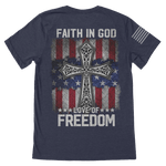 Faith In God, Love of Freedom T-Shirt