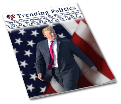 Volume 2 Issue 2 - February 2020 Trending Politics Newsletter