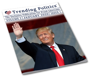 Volume 2 Issue 1 - January 2020 Trending Politics Newsletter - I Love My Freedom