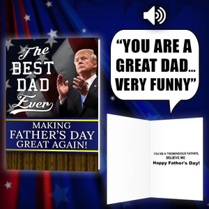 Trump Talking Fathers Day Card - I Love My Freedom