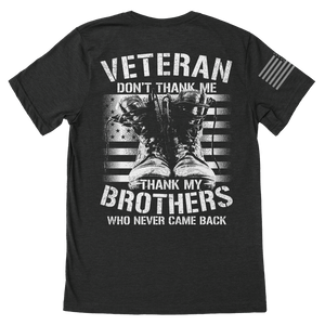 Thank My Brothers Veteran T-Shirt