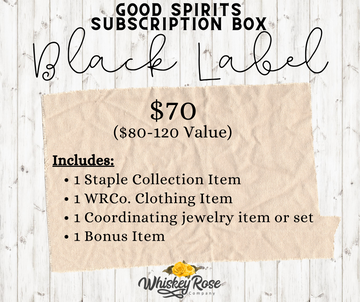 Good Spirits Subscription - Black Label