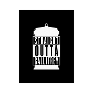 Straight Outta Gallifrey Poster