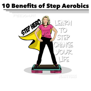 10 Benefits of Step Aerobics - Become a Step Hero