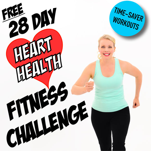 28 Day Heart Health Fitness Challenge