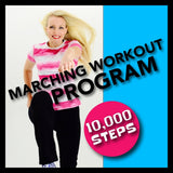 Marching Workout Program (10,000 Steps a Day)