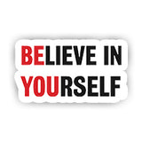 Believe In Yourself sticker-Minis-sticktop-[Laptop sticker Egypt]-[Laptop sticker in Egypt]-sticktop