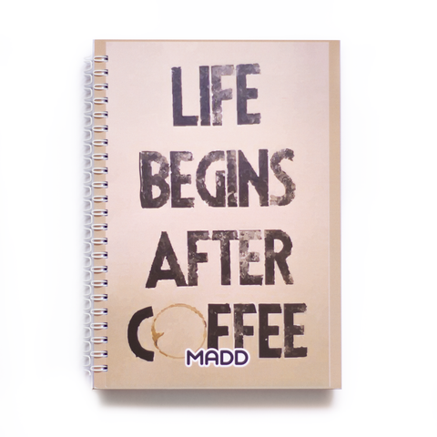 Life Begins After Coffee Paperback Notebook
