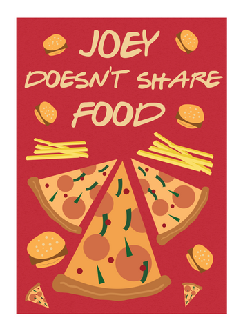 Joey Doesn't Share Food Poster