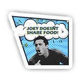 comic Joey doesnt share food sticker-minis-sticktop-[Laptop sticker Egypt]-[Laptop sticker in Egypt]-sticktop