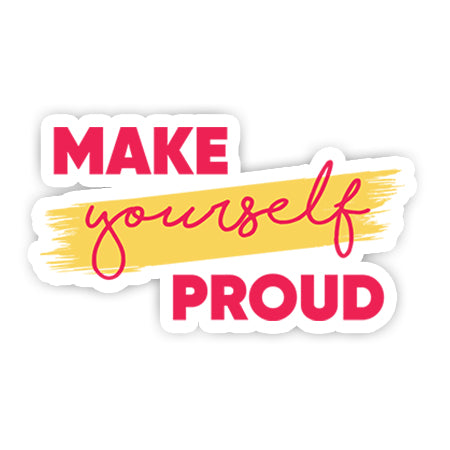 Make your self proud sticker-Minis-MADD-[Laptop sticker Egypt]-[Laptop sticker in Egypt]-sticktop