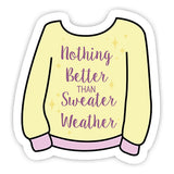 Nothing Better than sweater weather sticker-minis-sticktop-[Laptop sticker Egypt]-[Laptop sticker in Egypt]-sticktop