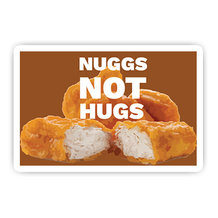 Nuggs not hugs sticker-Minis-MADD-[Laptop sticker Egypt]-[Laptop sticker in Egypt]-sticktop