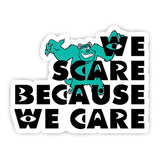 We scare because we care sticker-Minis-sticktop-[Laptop sticker Egypt]-[Laptop sticker in Egypt]-sticktop