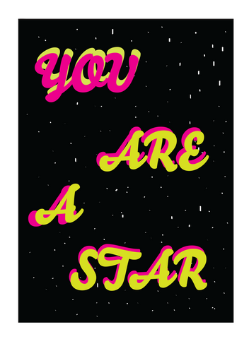 You Are A Star Poster