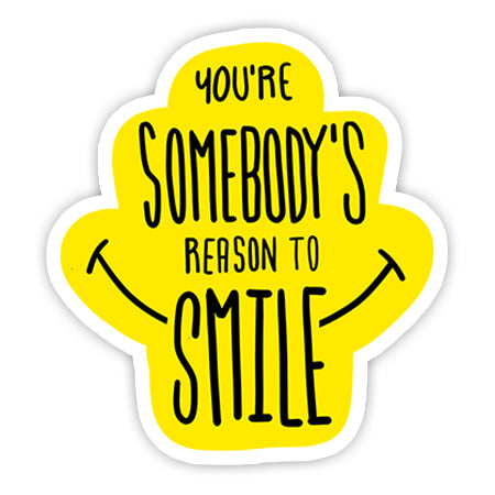 You are Somebody's Reason to Smile sticker-Minis-MADD-[Laptop sticker Egypt]-[Laptop sticker in Egypt]-sticktop