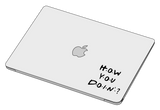 How you doin? sticker-]-Best laptop stickers in Egypt.-sticktop