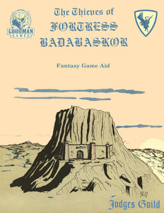 Judges Guild Classic Reprint: Thieves of Fortress Badabaskor (1E Adventure)